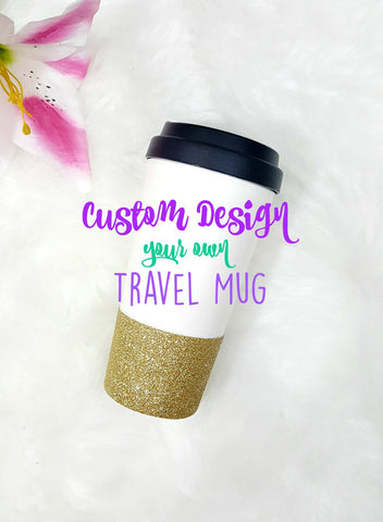 Custom Glitter Dipped Travel Coffee Cup // Glitter Cup //