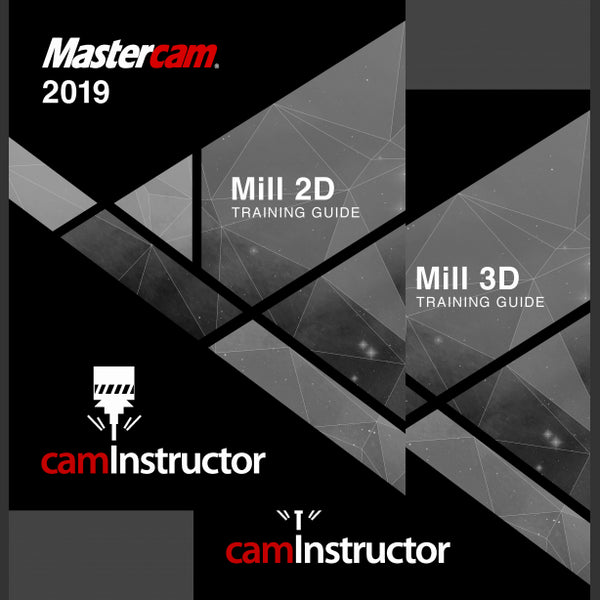 Mastercam 2019 Training Guide - Mill 2D&3D