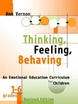 Thinking, Feeling, Behaving: An Emotional Education Curriculum for Children/Grades 1-6 Revised Edition