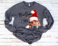 """Dear Santa, I tried""-Ready to Press Heat Transfer/Sublimation Transfer"
