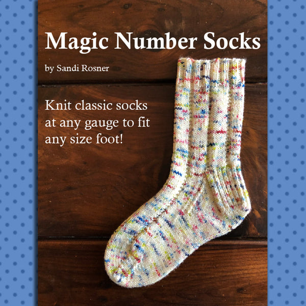 Magic Number Socks Knitting Class - Starting April 6, 2019 - Four Sessions