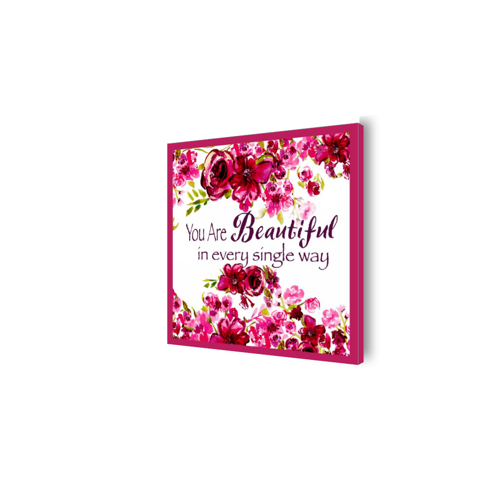 You Are Beautiful Pink Roses Canvas - Wall Art - Dreams After All