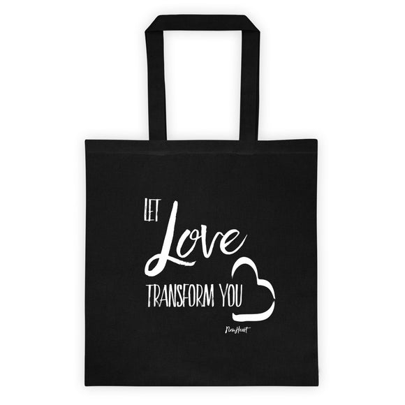 Let Love Transform You Tote bag