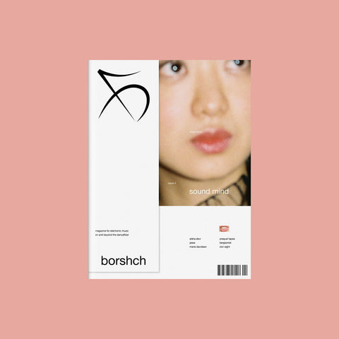 BORSHCH Magazine #4 – Sound Mind