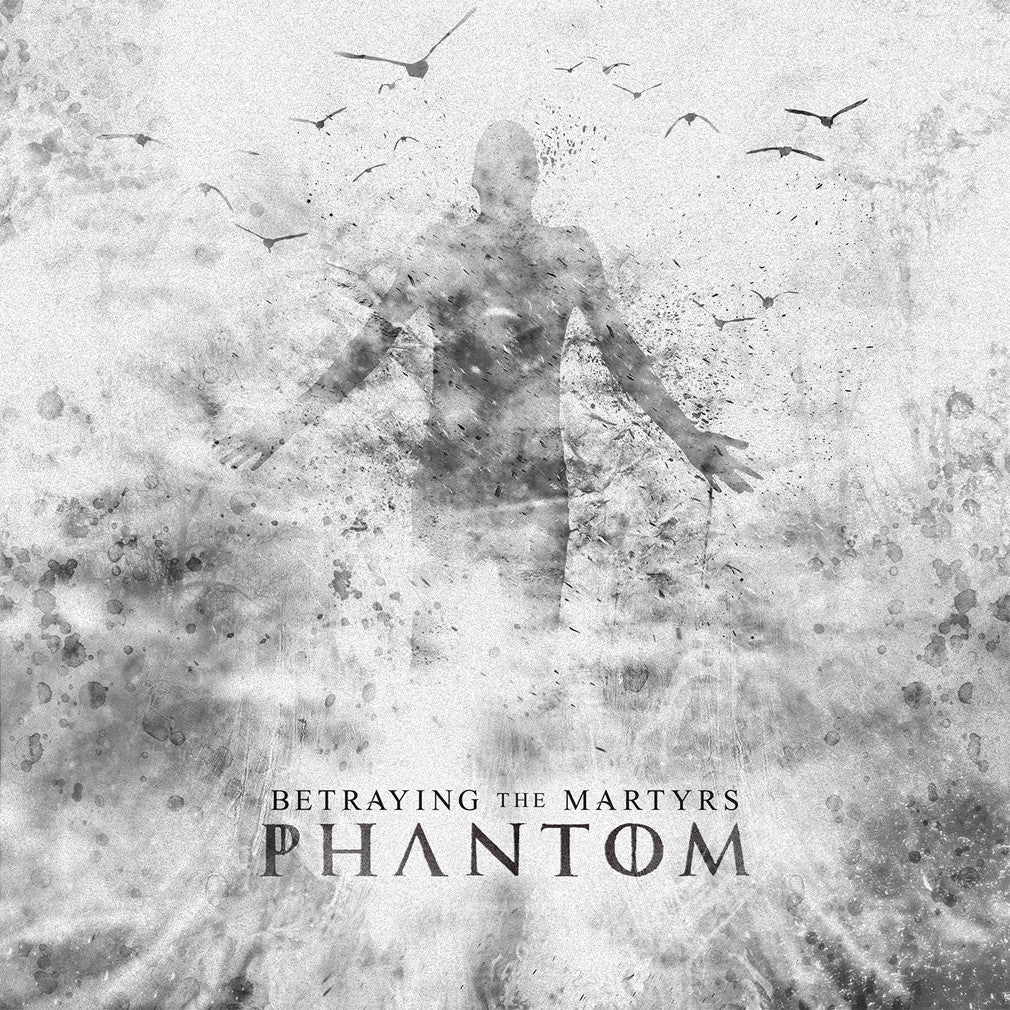 Betraying the Martyrs - 'Phantom' CD