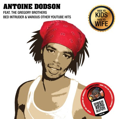 <b>Anton Dobson featuring the Gregory Brothers (Schmoyo) </b><br><i>Bed Intruder & Various Other YouTube Hits [UK RSD 2019 Exclusive]</i>