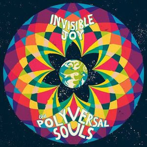<b>Polyversal Souls, The </b><br><i>Invisible Joy</i>