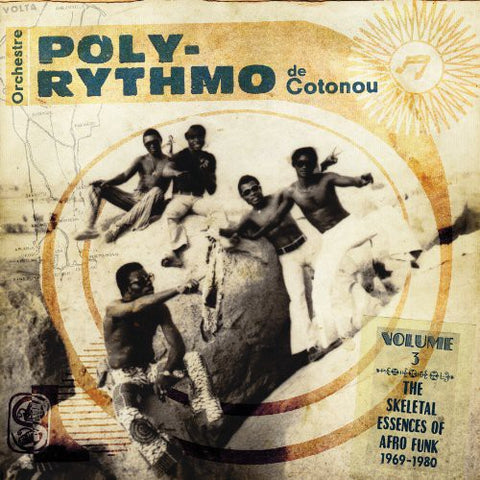 <b>Orchestre Poly-Rythmo De Cotonou </b><br><i>The Skeletal Essences Of Afro Funk 1969-1980</i>
