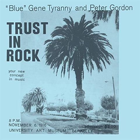 "<b>""Blue"" Gene Tyranny, Peter Gordon </b><br><i>Trust In Rock [3LP]</i>"