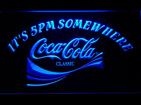 Coca-Cola It's 5pm Somewhere LED Neon Sign 431 - Blue