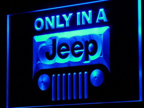 Only in a Jeep 4x4 LED Neon Sign d134 - Blue