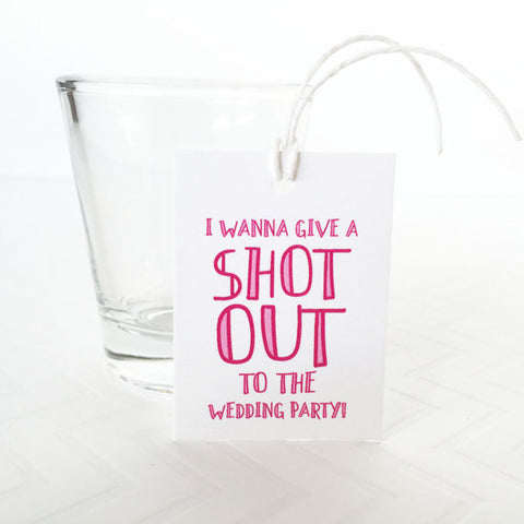 Give A Shot Out Favor Tag - Invited Too