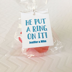 He Put A Ring On It Favor Tag - Invited Too