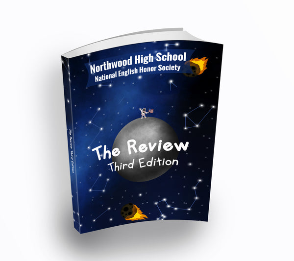 The Review: Third Edition by Northwood High School National English Honor Society