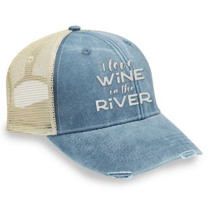 I LOVE WINE IN THE RIVER - DISTRESSED TRUCKER CAP (MESH BACK)