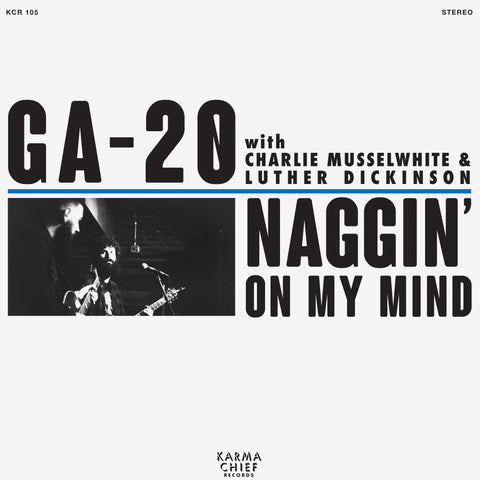 "<b>GA-20 </b><br><i>Naggin' On My Mind</i><br><span style=""color: #ff0000;"">Release Date: 8/16/19</span>"