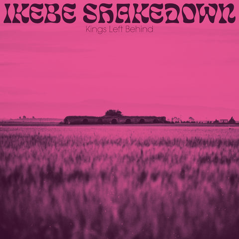"<b>IKEBE SHAKEDOWN </b><br><i>Kings Left Behind </i><br><span style=""color: #ff0000;"">Release Date: 8/16/19</span>"