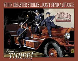 Three Stooges Tin Sign | Fire Department - FREE SHIPPING