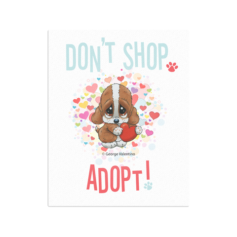 Don't Shop, Adopt! (Hearts) Canvas 16x20
