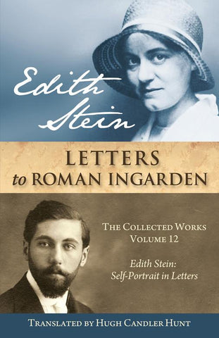 Edith Stein: Letters to Roman Ingarden  (The Collected Works of Edith Stein, vol. 12)