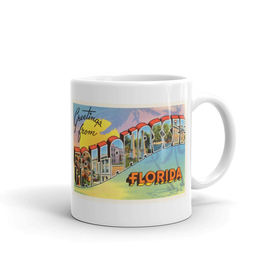 Mug – Tallahassee FL Greetings From Florida Big Large Letter Postcard Retro Travel Gift Souvenir Coffee or Tea Cup - American Yesteryear