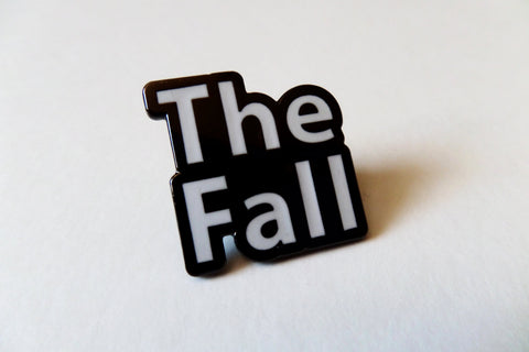 THE FALL  b&w post punk  METAL BADGE