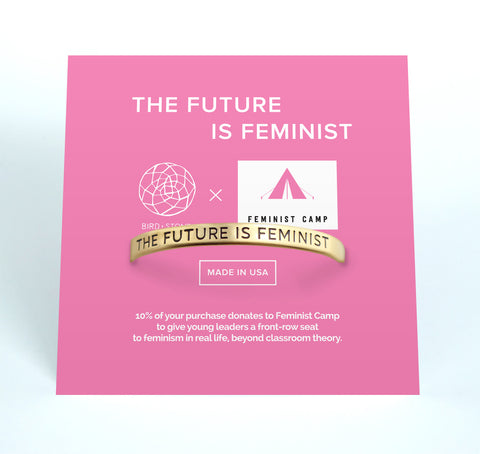 'The Future is Feminist' Cuff