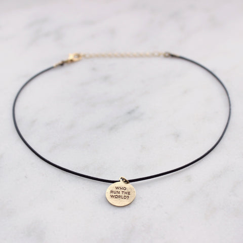 'Who Run the World? Girls!' choker