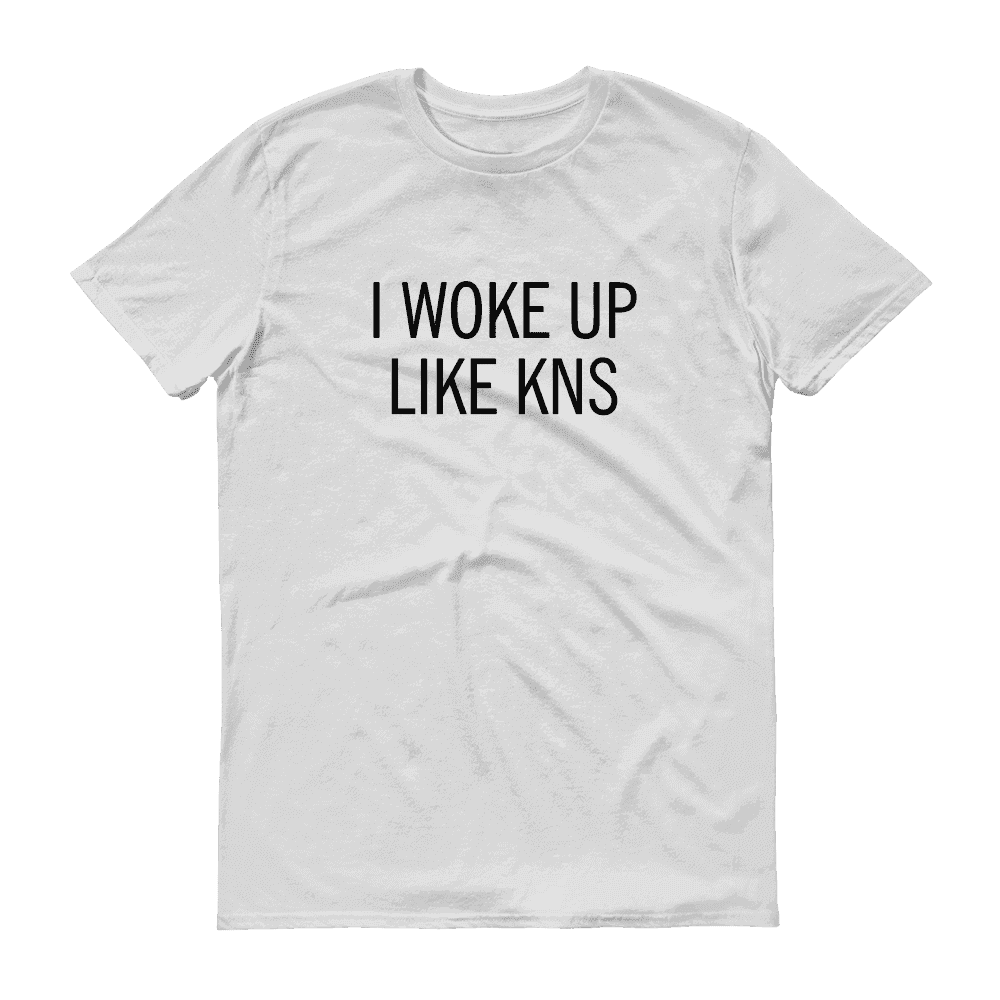 T-shirts - I Woke Up Like KNS