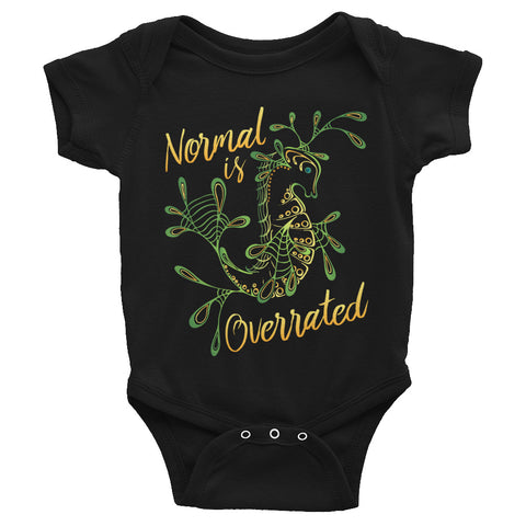 """Normal is Overrated"" Baby Onesie"