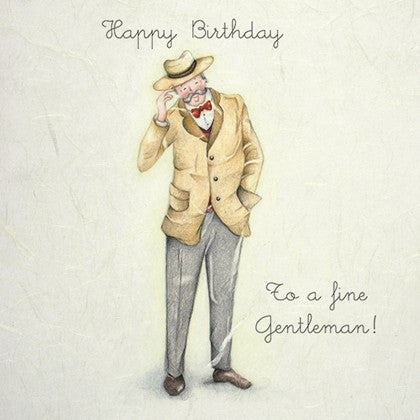 Happy Birthday To a fine Gentleman! Greeting Card