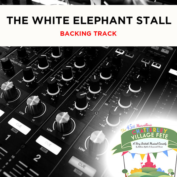Chatterley - The White Elephant Stall - Backing Track