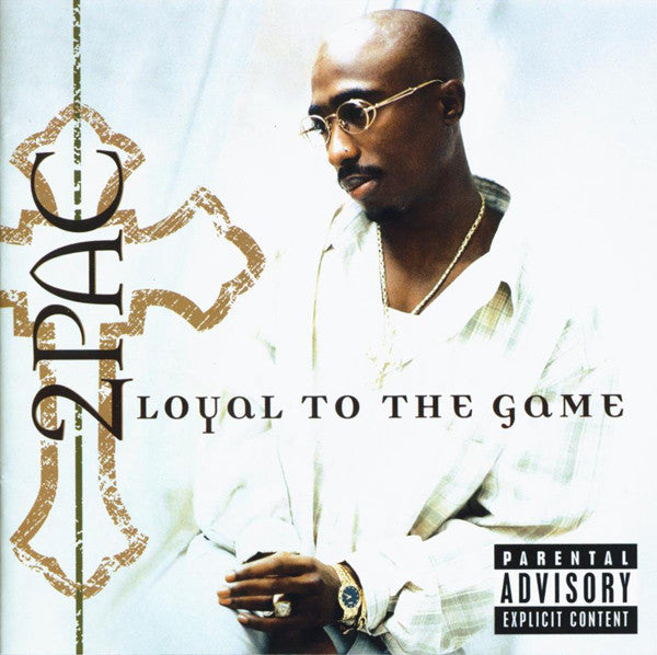 2Pac ‎– Loyal To The Game CD