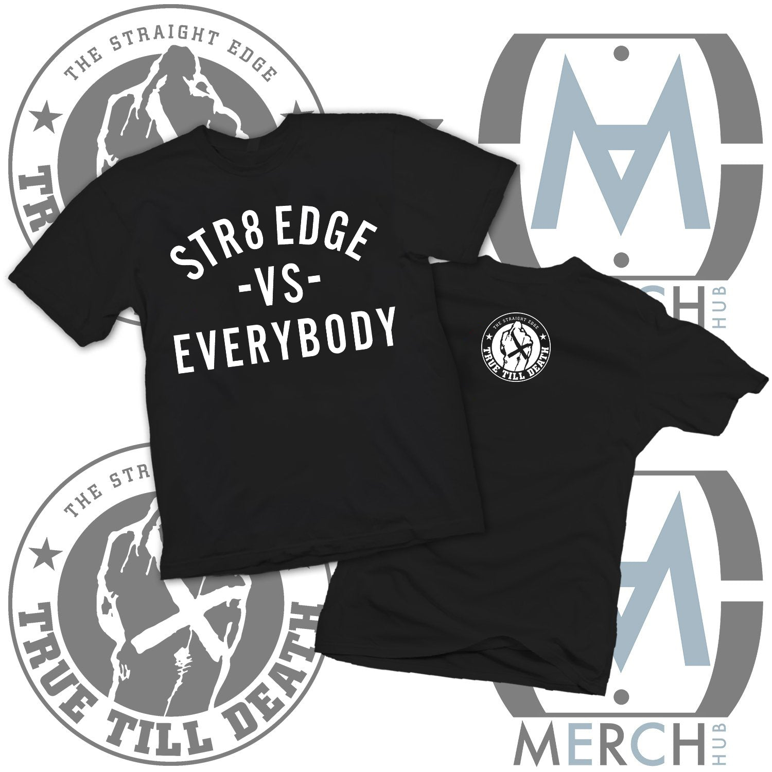 """Str8 Edge Vs Everybody"" Tee"