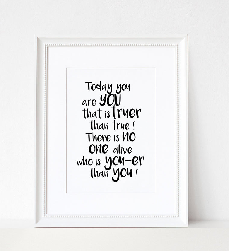 Dr Seuss Quote - A4 Print