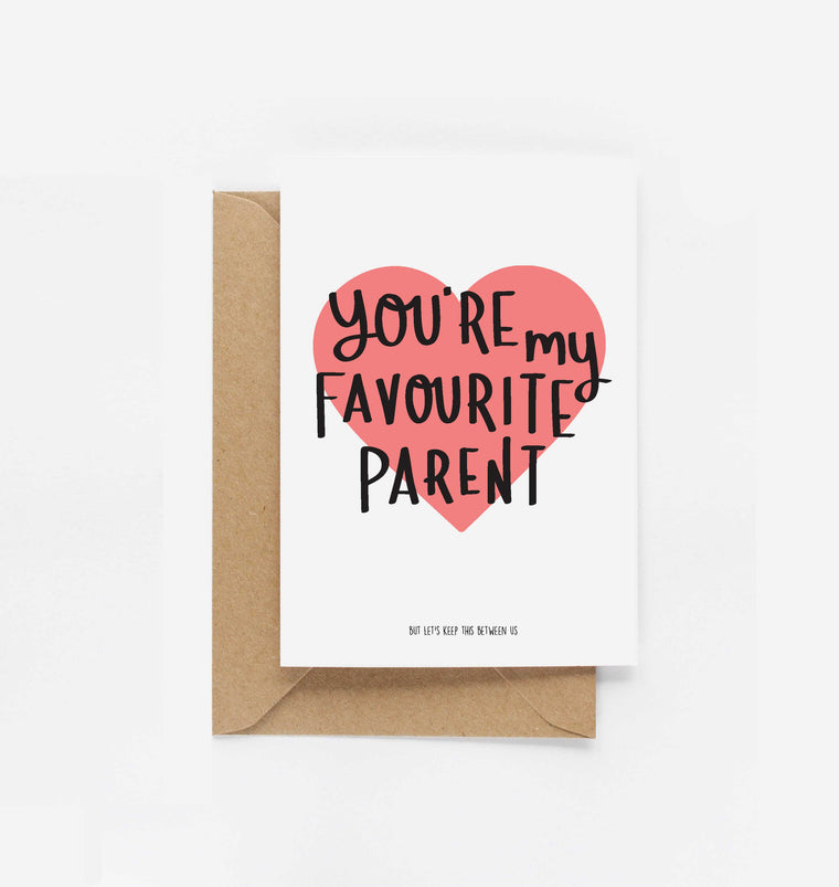 You're My Favourite Parent With Heart Card