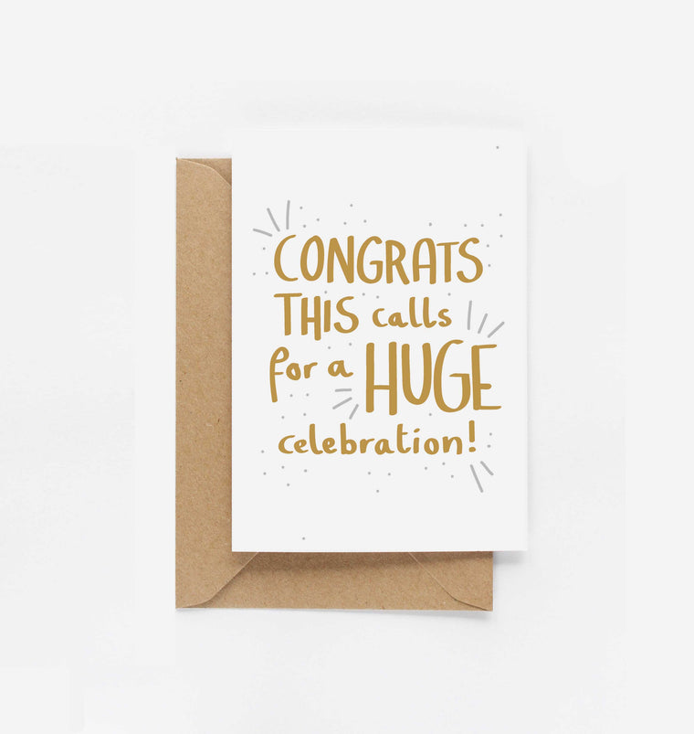 Congratulations This Calls For A Huge Celebration Card