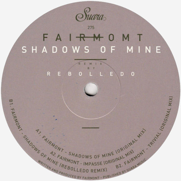 Fairmount - Shadows Of Mine EP