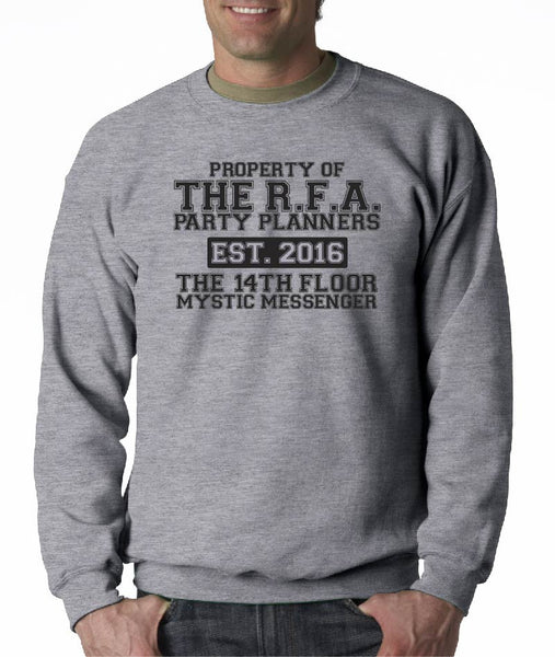 Property of The RFA party planners ( mystic messenger ) Sweatshirt