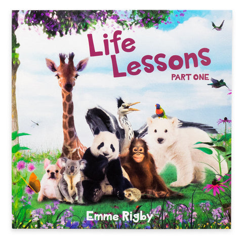 Life Lessons - Part One - Emme Rigby
