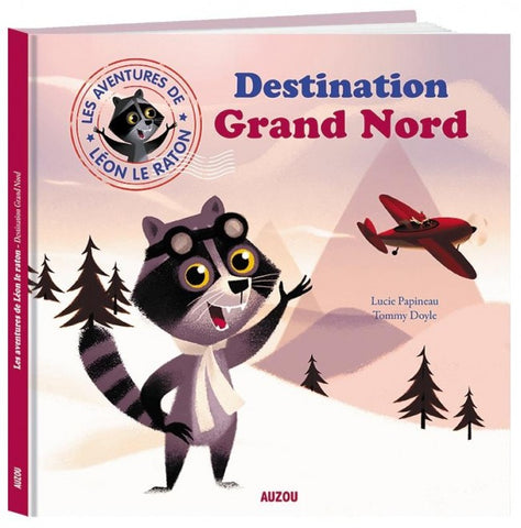 Léon le raton - Destination Grand Nord