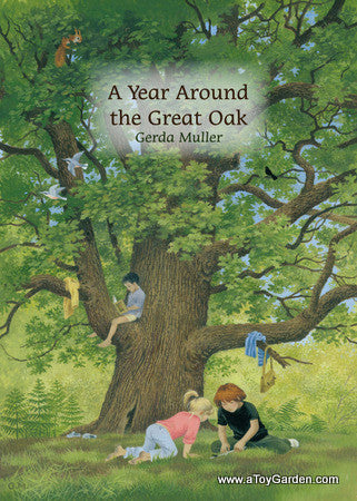 <i>A Year Around the Great Oak</i> by Gerda Muller