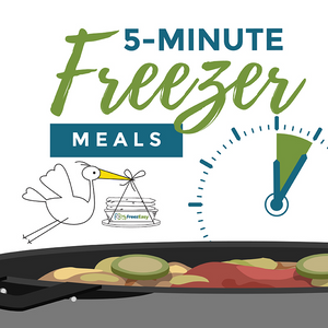 "The ""5 Minutes Hands-On Time"" Freezer Meal Plan {PDF Download}"