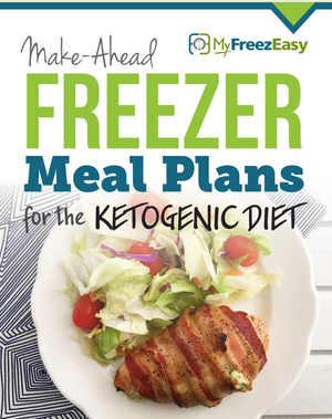 Make-Ahead Freezer Meal Plan for Ketogenic Diet #2