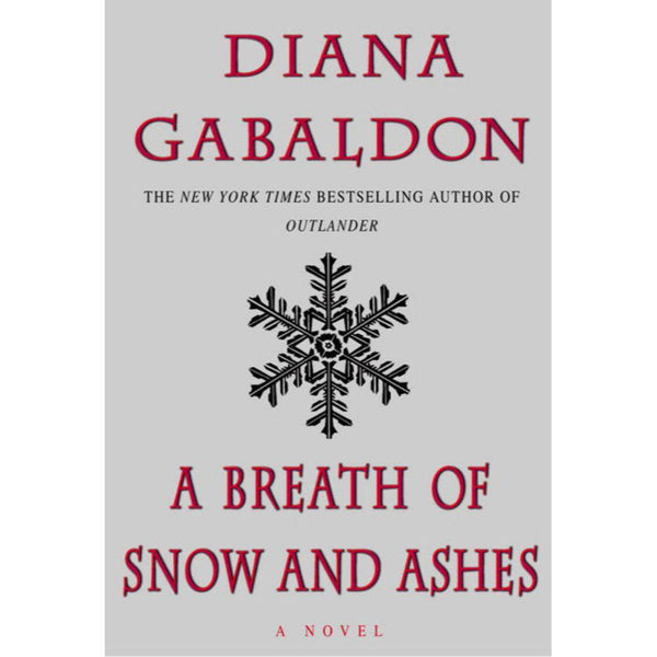 A Breath of Snow and Ashes Paperback Book