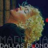 Madonna, DALLAS BLOND, Limited Edition Coloured Vinyl