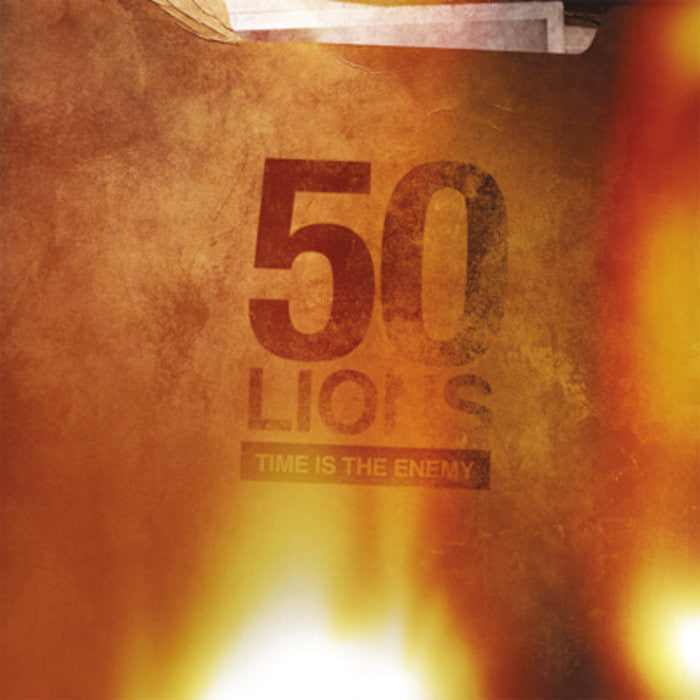 "50 Lions ""Time Is The Enemy"""