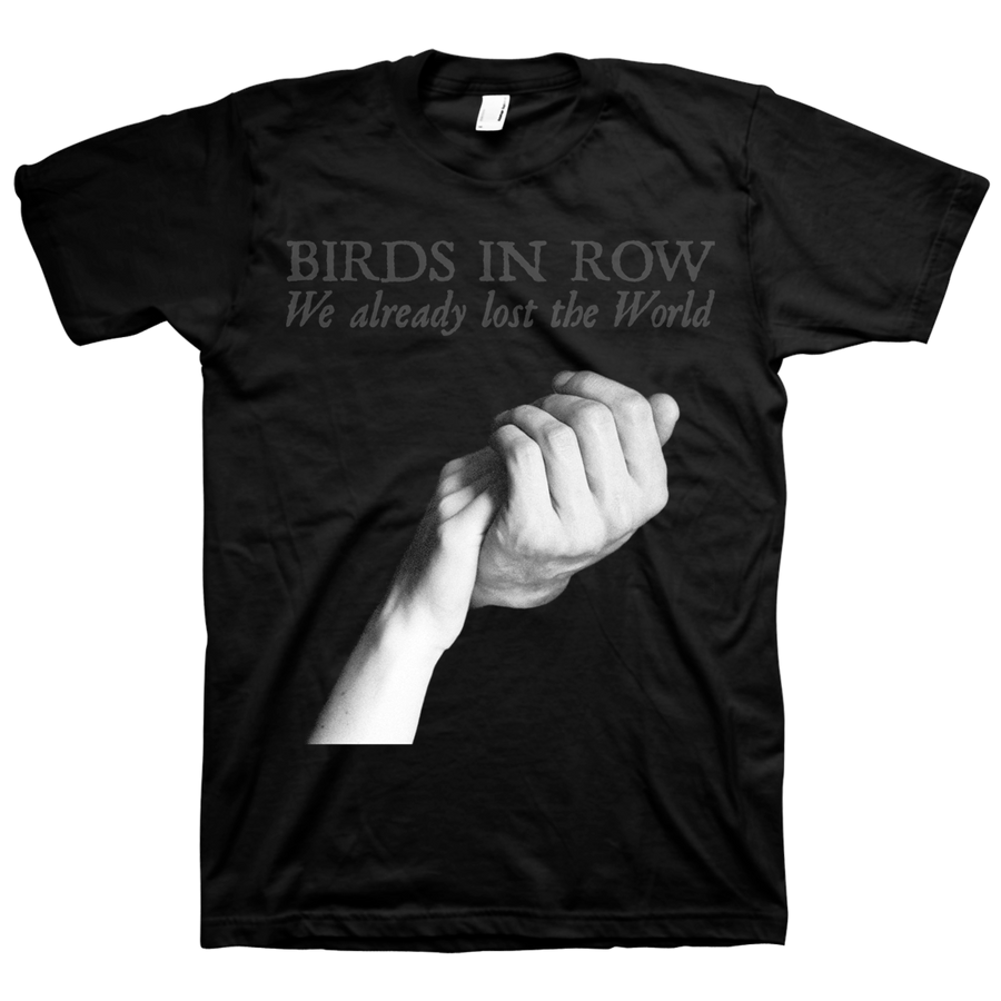"Birds In Row ""We Already Lost The World Cover"" Black T-Shirt"