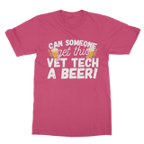 Can Someone Get Vet Tech a Beer! Classic Adult T-Shirt