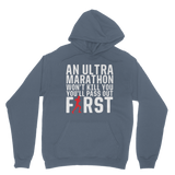 An Ultra Marathon Won't Kill You Male Runner Classic Adult Hoodie